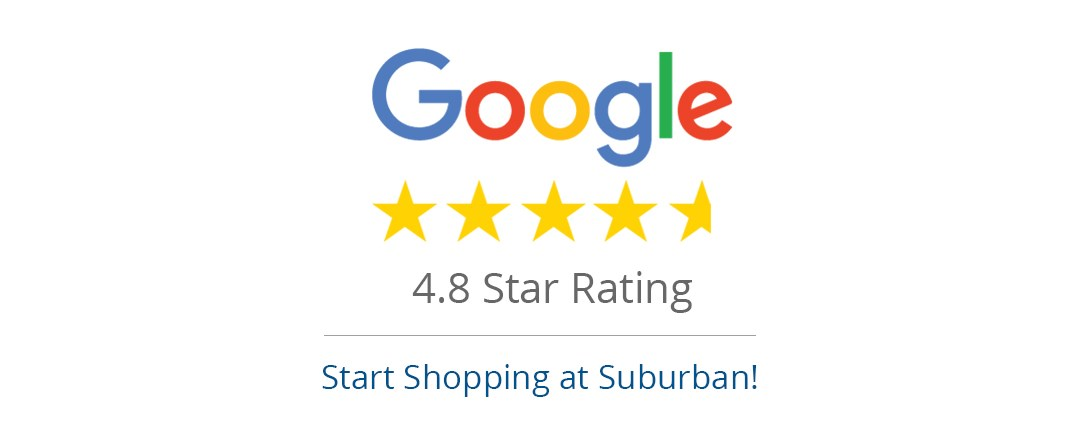 4.8 Star Rating on Google! Start shopping at Suburban Furniture Today!
