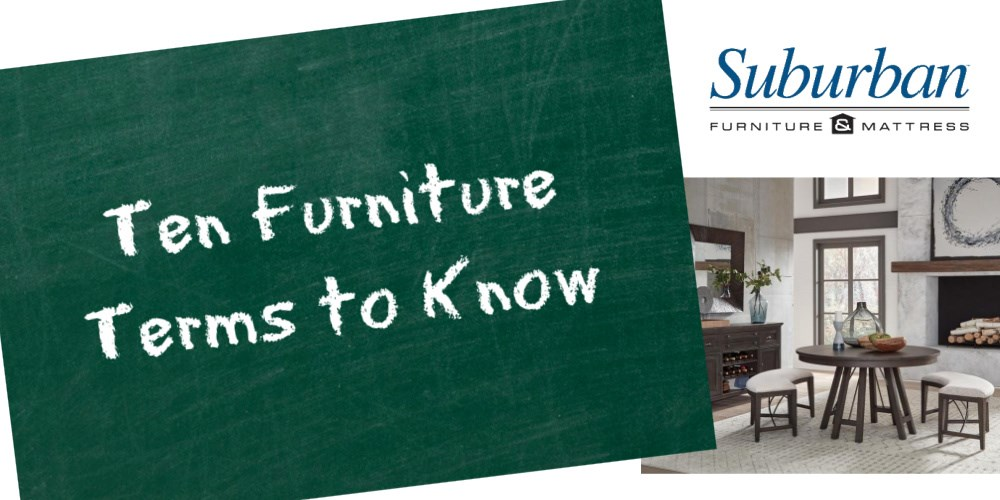 ten furniture terms to know