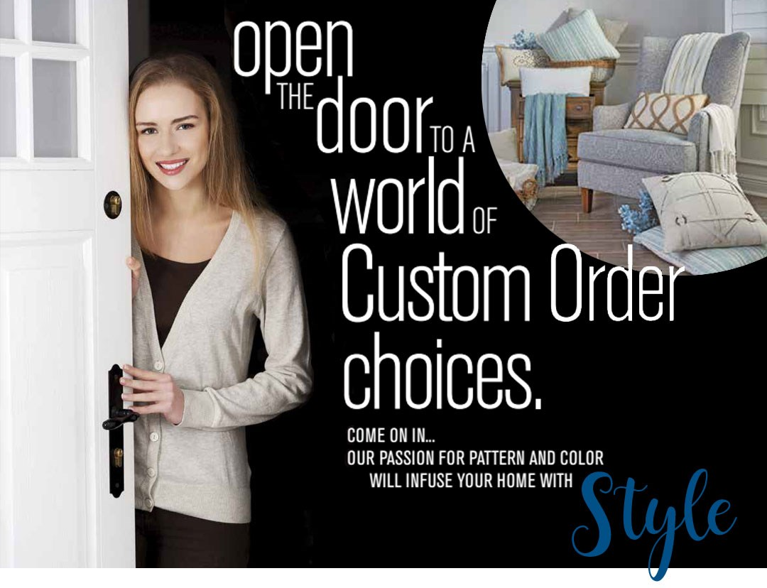 Open the door to a world of custom order choices