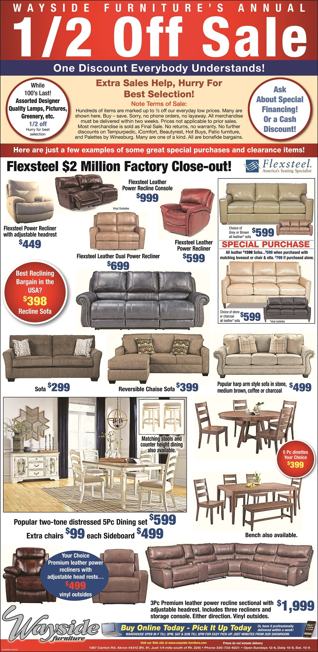 Wayside Furniture's Annual 1/2 off sale. On hundreds of items storewide. $2Million flexsteel buyout