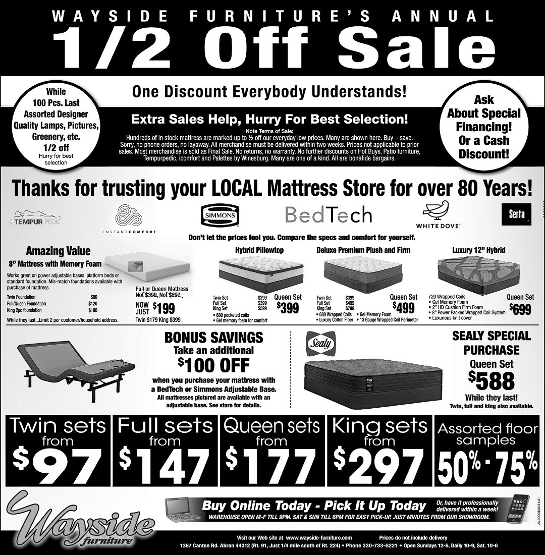 Wayside Furniture's Annual 1/2 off sale on mattresses from Ashley, Sealy, Simmons, White Dove, Serta, and savings on adjustable bases.
