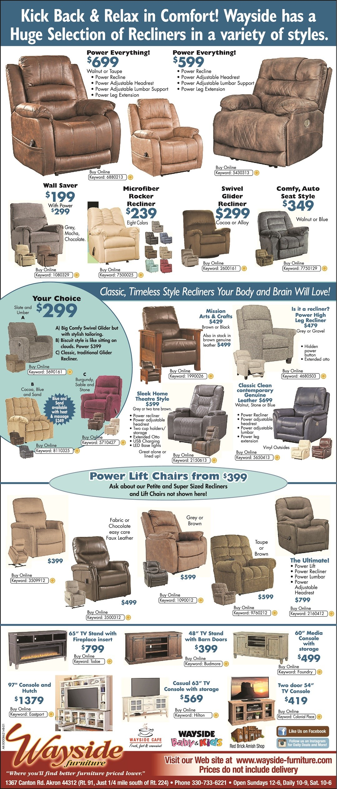 Kick back & Relax in Comfort! Wayside has a huge slection of recliners in a variety of styles.