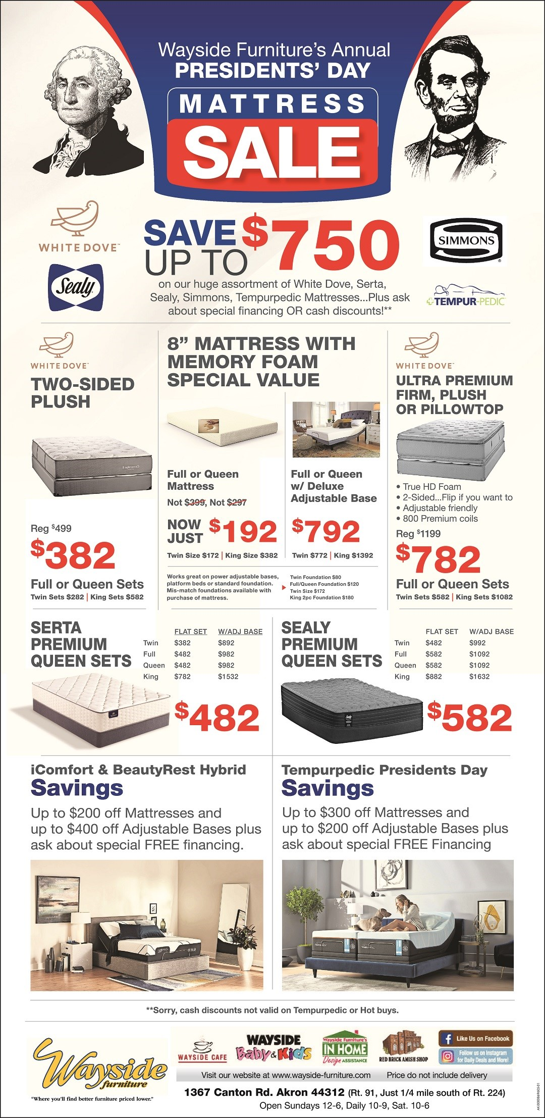 Wayside Furniture's Annual Presidents Day Mattress Sale. Save up to $750 on White Dove, Serta, Sealy, simmons, Tmepurpedic mattresses. See store for details