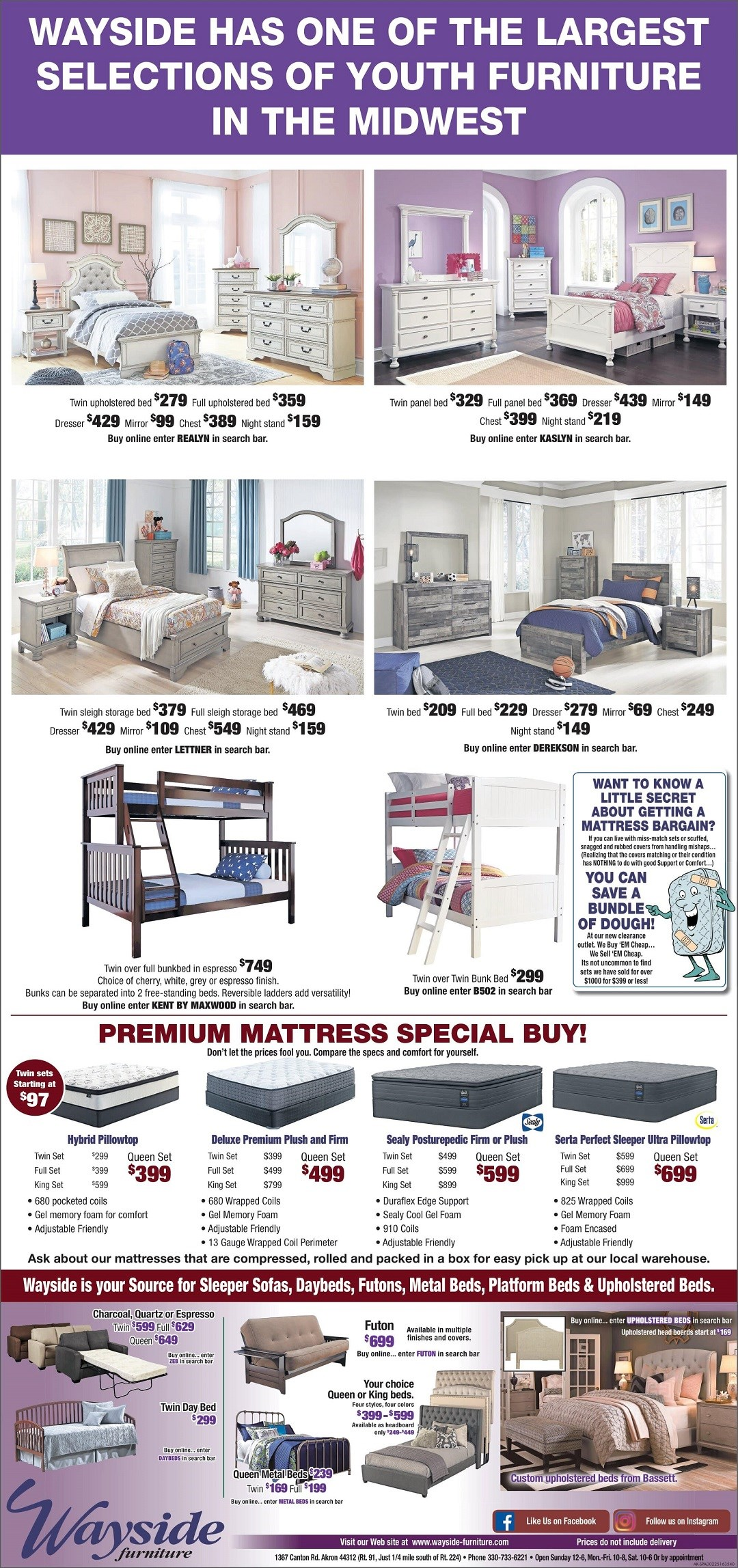 Wayside has one of the largest selections of youth furniture, mattress, futons, daybeds, sleeper sofas and upholstered beds in the Midwest