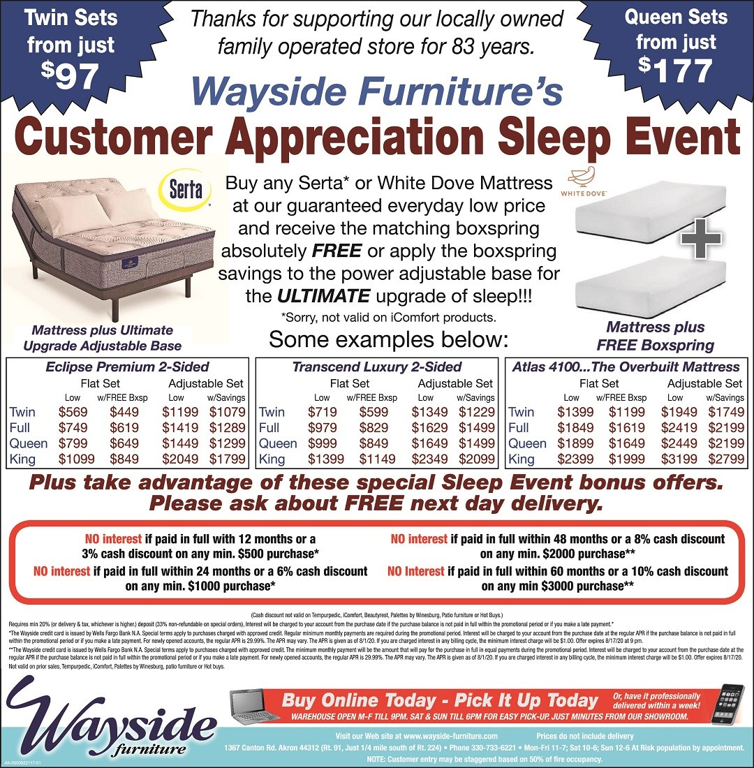 Wayside Furniture's Customer Appreciation Sleep Event. Buy any Serta or White Dove Mattress and receive the matching boxspring free or apply the boxspring savings tot he power adjustable base for the ultimate upgrade of sleep