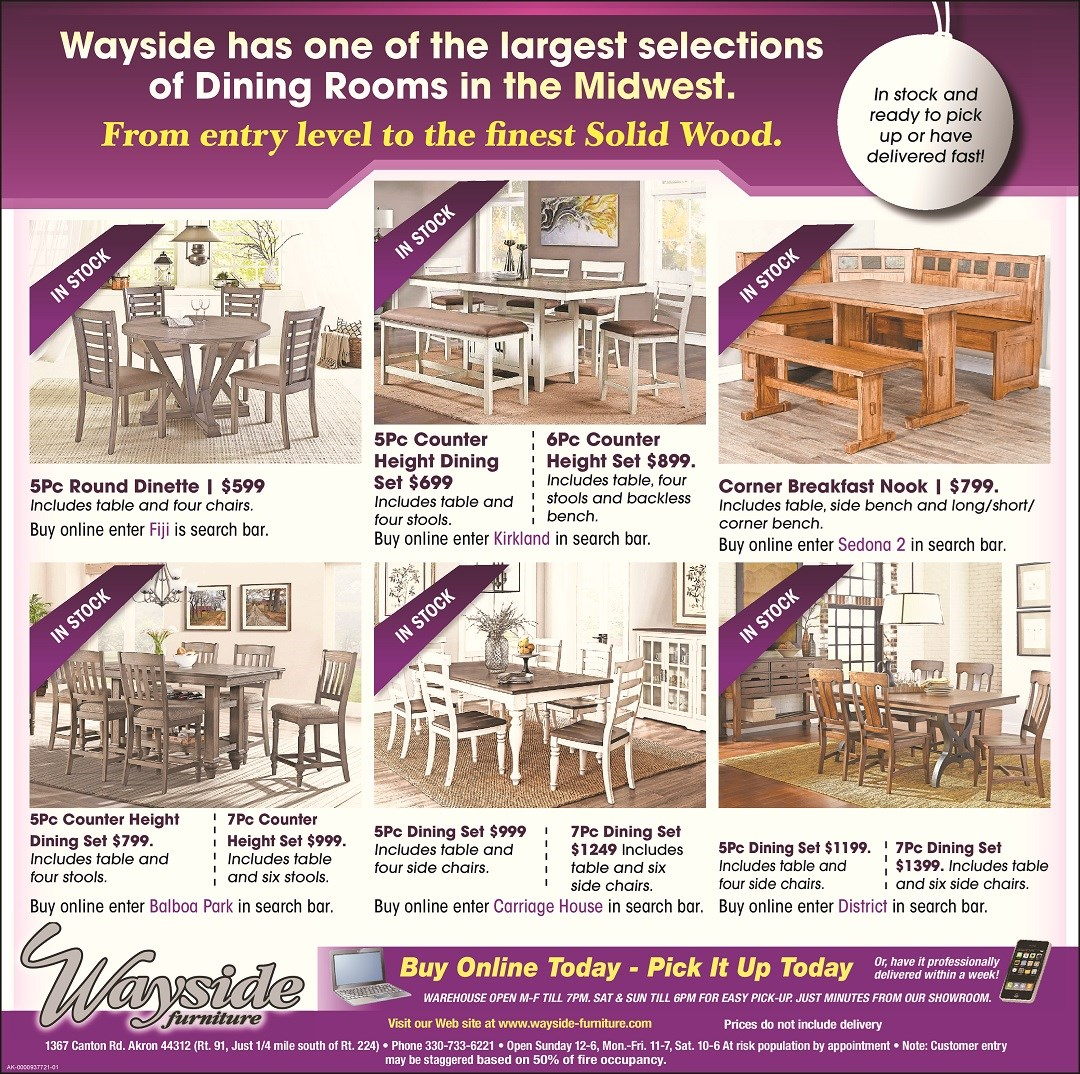 Wayside one of the largest selections of dining room sets in the midwest.  Several sets in stock and available for the holidays!
