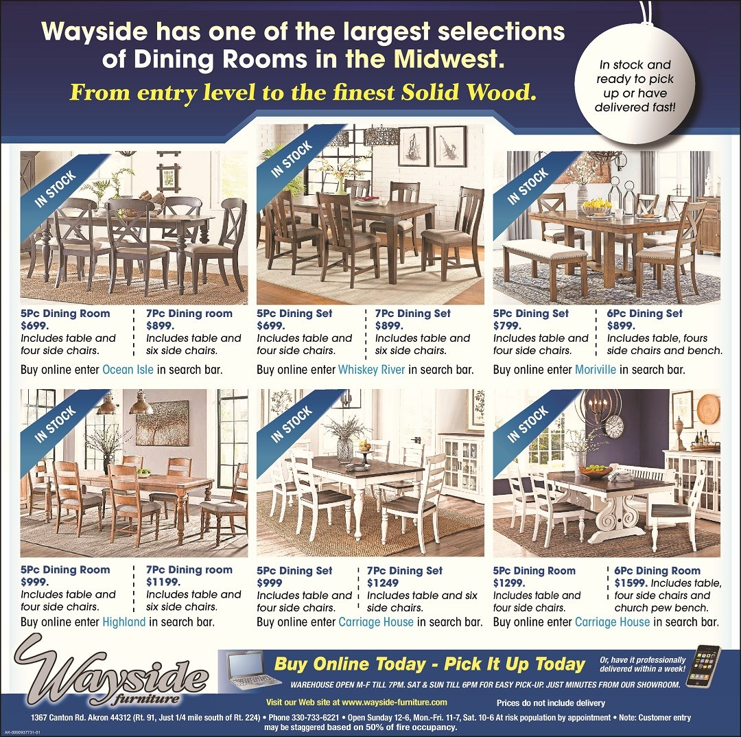 Wayside Furniture has one of the largest selections of dining rooms in the Midwest. In stock sets ready for pick up or delivery in weeks