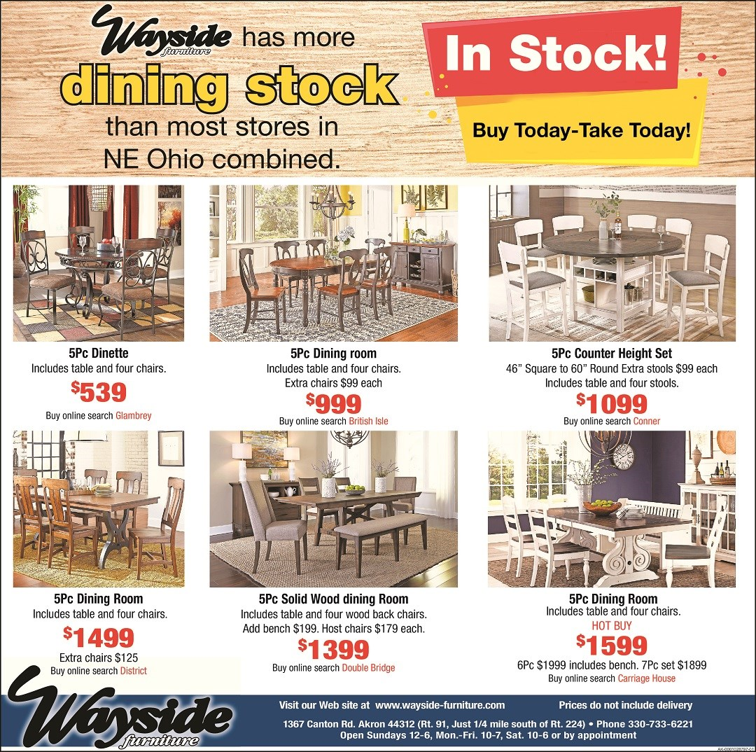 Wayside has more dining sets in stock than most stores in NE ohio combined