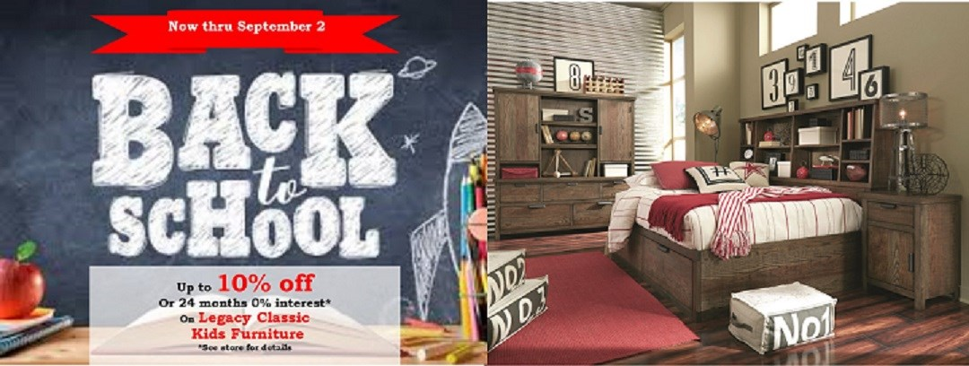 Back To School Sale 10% off or 24 months 0% financing on Legacy classic kids furniture