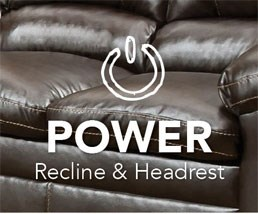Power Recline & Headrest