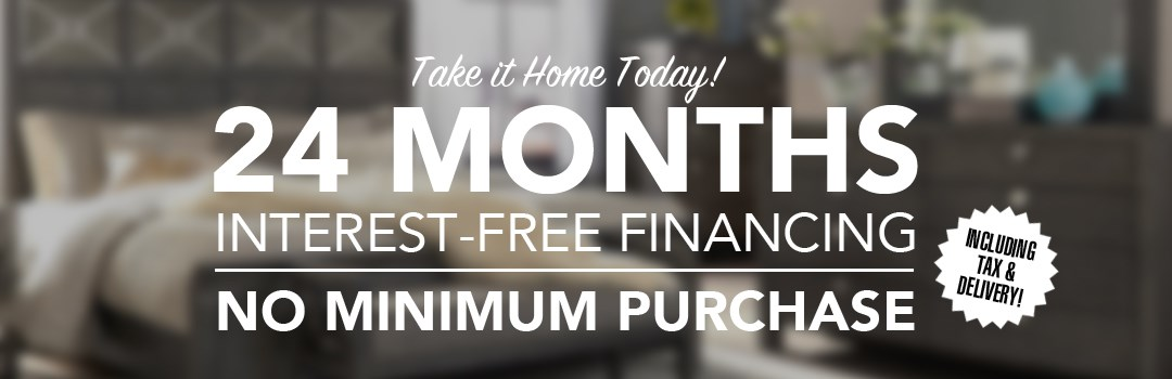 24 MONTHS Furiture Special Financing