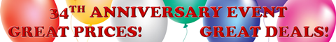 34th Anniversary Event - Great Prices, Great Deals!