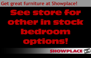 See your local Showplace for bigger selections of better brands!
