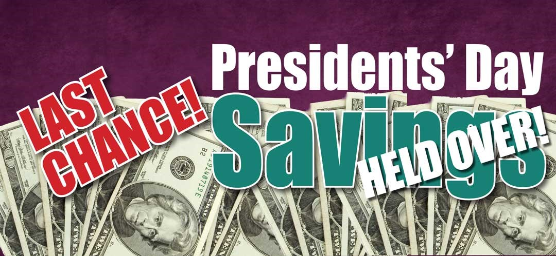 Pre Presidents' Day Savings