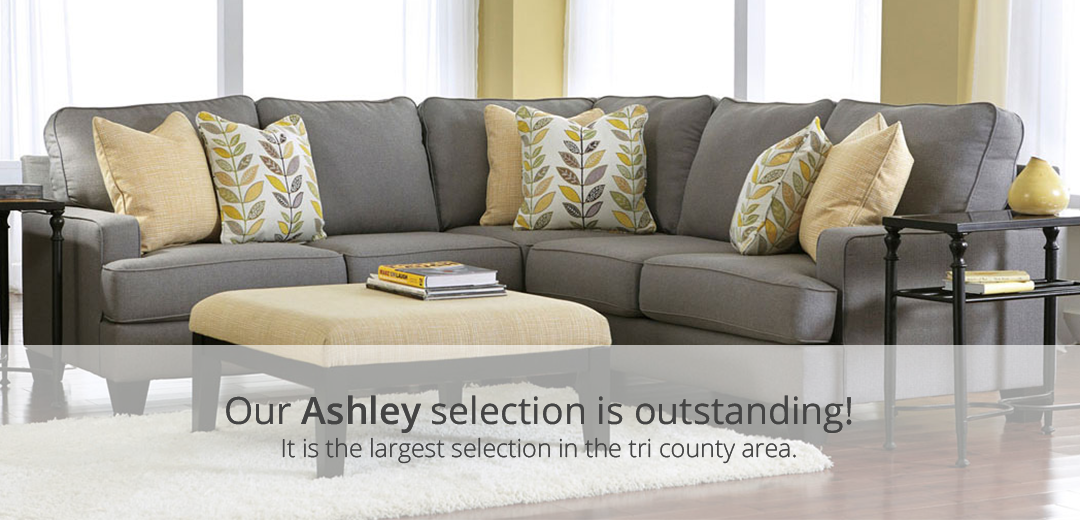 our ashley selection is outstanding
