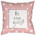 Surya Be Our Guest Pillow - Item Number: QTE001-1818