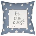 Surya Be Our Guest Pillow - Item Number: QTE003-2020