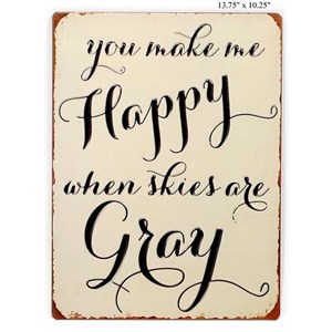 """Will's Company Accents You make me happy...' Wall Sign - 13.75"""""""