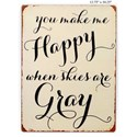 "Will's Company Accents You make me happy...' Wall Sign - 13.75"" - Item Number:  Y16376"