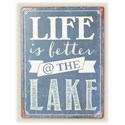Will's Company Accents 'Life is better at the lake' Wall Sign - Item Number: Y15670