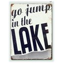 "Will's Company Accents 'Go Jump in the Lake' - 14"" - Item Number: Y15795"
