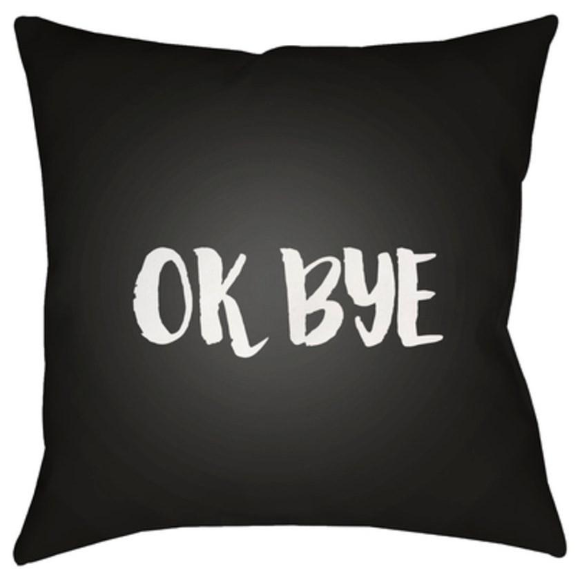 Ok Bye Pillow by Ruby-Gordon Accents at Ruby Gordon Home