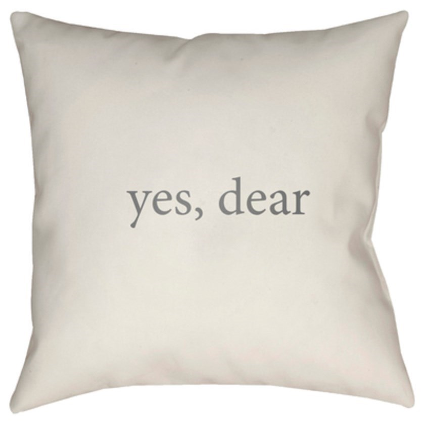 Yes, Dear Pillow by Ruby-Gordon Accents at Ruby Gordon Home
