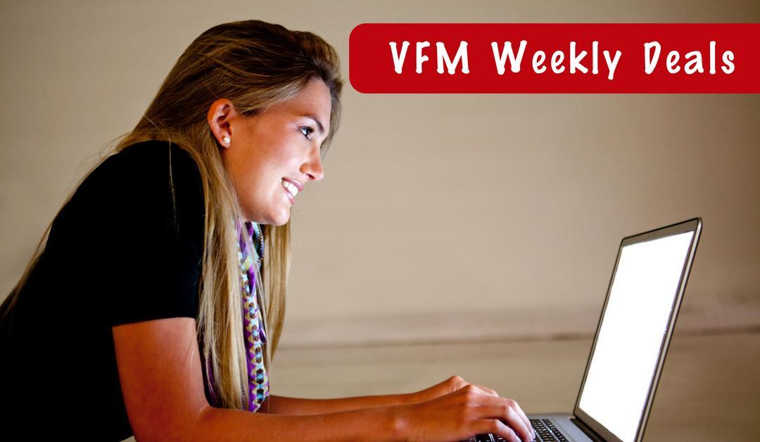 VFM Weekly Deals